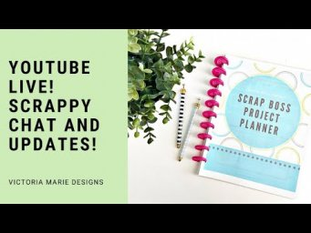 FRIDAY LIVE! Scrappy Chat | Updates | Live Scrapbook Process!