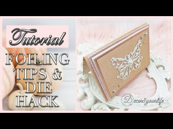 DIY Card Making Tutorial - Foiling Tips and Technique Using Intricate Dies from Spellbinders