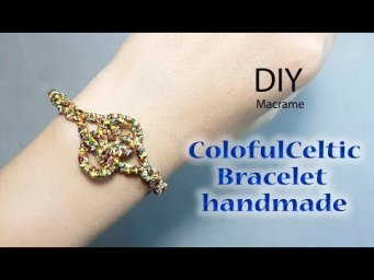 DIY macrame bracelet#1: How to make a colorful Celtic Bracelet easily by Thaohandmade channel