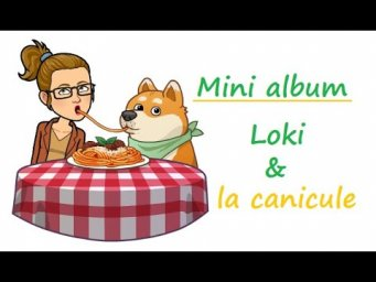 [Scrap] Loki, la canicule et Collection Limonade
