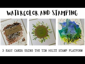 WATERCOLOR AND STAMPING TUTORIAL | TIM HOLTZ STAMP PLATFORM | EASY CARDS | MIXED MEDIA