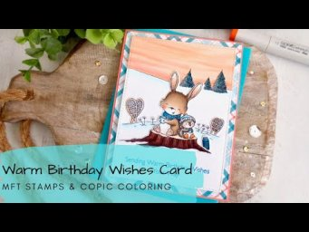 Warm Birthday Wishes Card | Copic Coloring a Sunset Scene | MFT Stamps