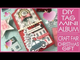 DIY Tag Mini Album - Super Easy Tutorial! Craft Fair Ideas - Christmas Crafts