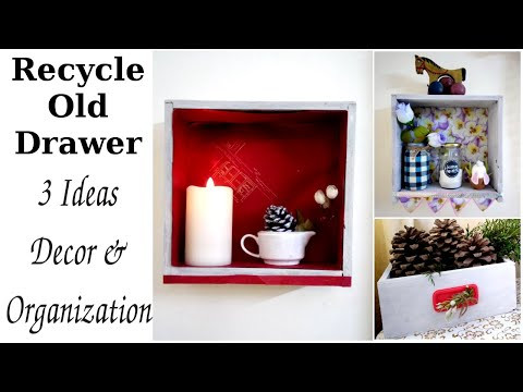 3 Ideas on HOW To RECYCLE OLD DRAWERS - Home Decor & Organization DIY