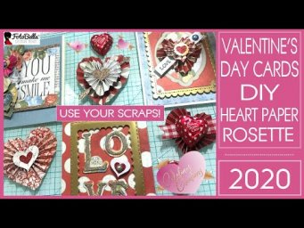 Use your Scraps! Valentine's Day Cards & Super Easy DIY - Heart Paper Rosette Tutorial! No Die!