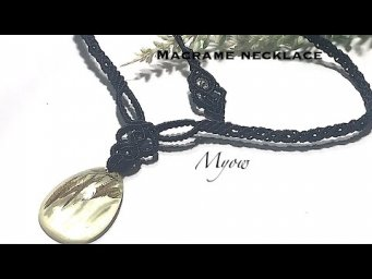 MACRAME NECKLACE WITH TEAR DROP PENDANT | MYOW 236
