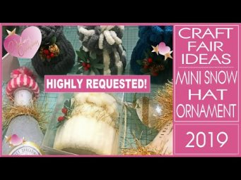 Craft Fair Ideas 2019 - DIY Mini Snow Hat Tree Ornament - Inexpensive Christmas Gifts