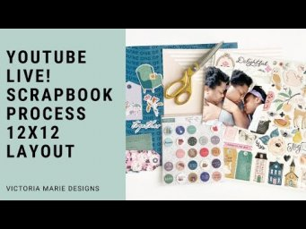 YOUTUBE FRIDAY LIVE! Let's Make a 12 x 12 Scrapbook Layout!