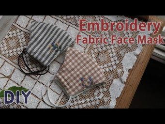 [무료패턴] 프랑스자수 천마스크 만들기 │ Embroidery Fabric Face Mask │ How To Make DIY Crafts Tutorial