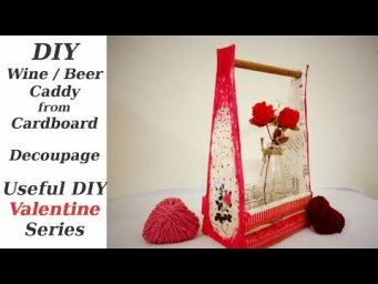 How to DIY Wine / Beer Caddy from Cardboard & Decoupage Tutorial Useful DIY Challenge January 2020