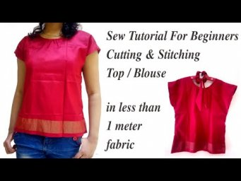 Easy Top Sewing Tutorial from less than 1 meter Fabric or Blouse Piece / Sew Project for Beginners