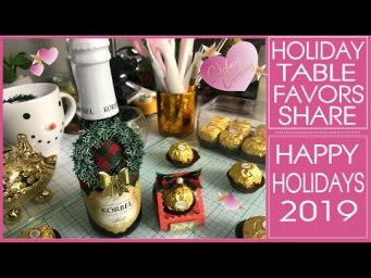 Holiday Table Favors Share -  Happy Holidays 2019!
