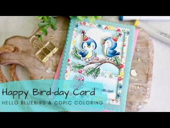 Happy Bird-day Card | Copic Coloring to Match Patterned Paper | Hello Bluebird Stamps