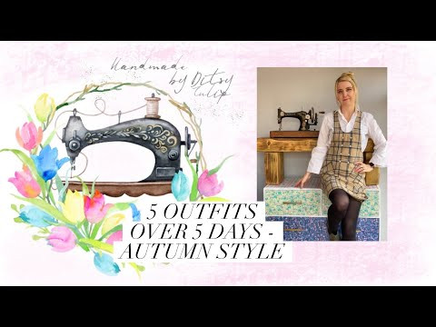Sewing inspiration - 5 Outfits Over 5 Days - Autumn Style