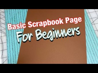 Basic Scrapbook Page For Beginners