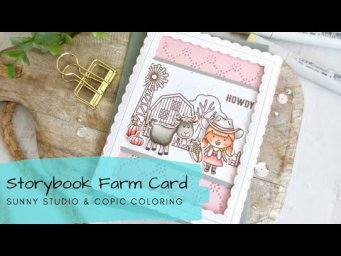 Storybook Farm Card | Soft & Selective Copic Coloring | Sunny Studio