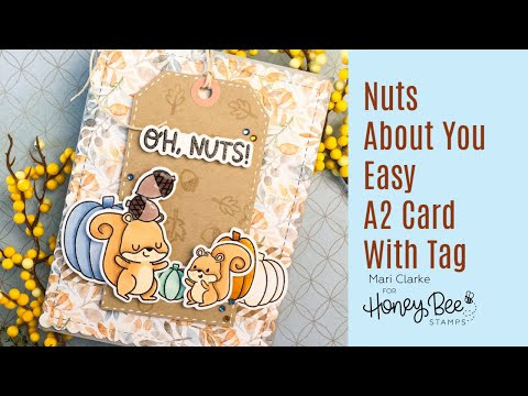 Nuts About You Easy A2 Card With Tag