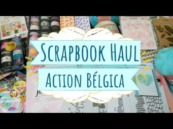 Scrapbook Haul Action (mayo 2020)