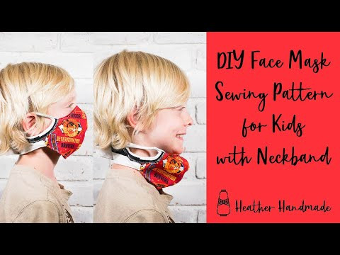 Face Mask Sewing Pattern for Kids with Neckband so it won't get lost - free sewing pattern