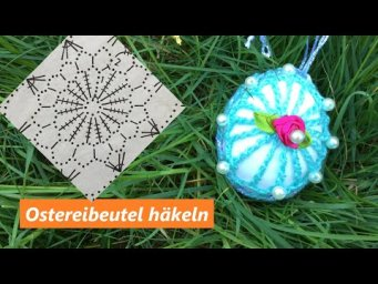 Beutel häkeln für Ostern Ei.Osterei dekorieren.Crochet bag for Easter egg. Decorate Easter egg.