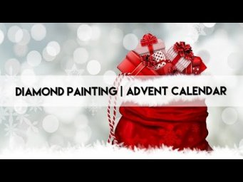 Diamond Painting - Preparation | Advent Calendar 2020