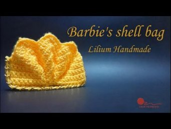How to crochet Barbie's Shell Bag complete tutorial (left hand).