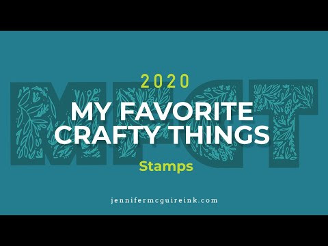 My Favorite Crafty Things 2020: STAMPS