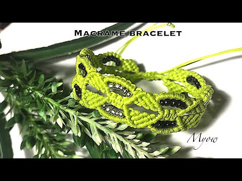 DIY - ANOTHER CREATION LEAVES BRACELET - MACRAME BRACELET TUTORIAL - MYOW 197