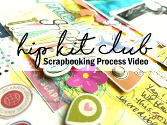 Scrapbooking Process #632 Hip Kit Club / Going Places Happy Travels