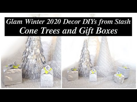 Glam Winter 2020 Decor / Silver Cone Trees & Gift Boxes DIY / Glam Up Your Stash