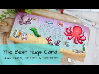 The Best Hugs Card | Copic Coloring + Distress Oxide | Lawn Fawn