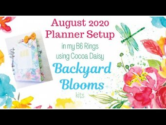 AUGUST PLANNER SETUP | HANDMADE POCKETS | FLIP THROUGH | COCOA DAISY BACKYARD BLOOMS