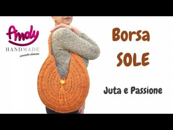 TUTORIAL Borsa SOLE Passione e Juta Uncinetto Estate