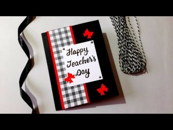 Classy and Elegant TEACHERS DAY CARD | Tutorial