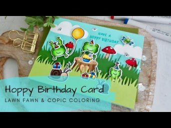 Hoppy Birthday Card | Copic Coloring | Lawn Fawn