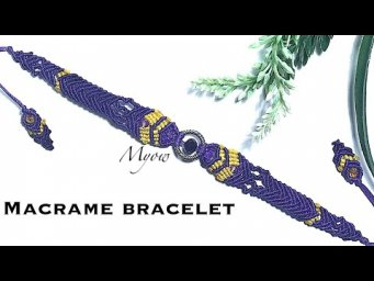 How to make a macrame pansy bracalet- Myow #89