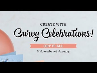 *CRAFT SHOWCASE* Stampin' Up! Quite Curvy Celebrations Bundle *PRODUCT LAUNCH*