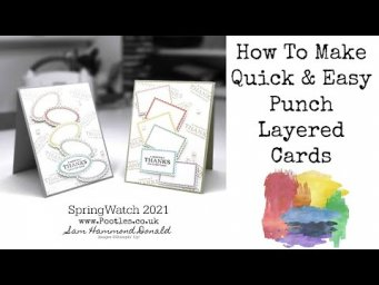 HOW TO Make a Quick and Easy Layered Card using Paper Punches SPRINGWATCH 2021