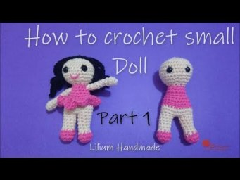 How to crochet doll part 1 of 2 (left hand) please attention to note