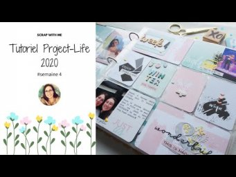 Tutoriel page Project-Life facile : semaine 4