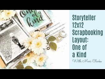 Vicki Boutin Storyteller DT: One of a Kind 12x12 Scrapbooking
