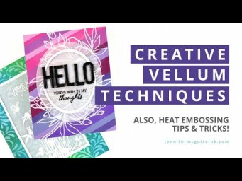 Vellum Techniques (and a GREAT New Release!)