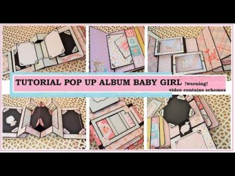 SCRAPBOOKING / TUTORIAL POP UP ALBUM BABY LADY / СКРАПБУКИНГ