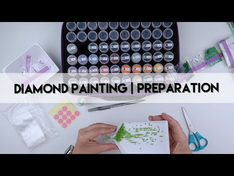 Diamond Painting - Preparation | Dreamer Designs