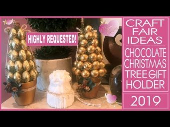 Craft Fair Ideas 2019 - DIY Chocolate Christmas Tree Gift Holder - Inexpensive Christmas Gifts