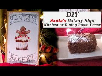 DIY Santa's Bakery Sign for Winter Christmas Kitchen & Dining Room Decor 2019