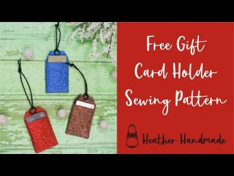 Free Gift Card Holder Sewing Pattern - The Perfect Handmade Gift