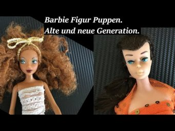 Barbie Figur Puppen. Alte und neue Generation.Barbie figure dolls. Old and new generation.