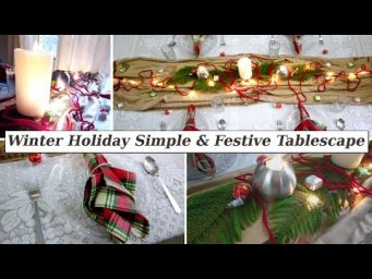 Simple, Minimal & Festive Winter Christmas Tablescape 2019