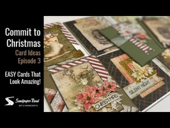 Commit to Christmas | Card Ideas Episode 3 | Easy Cards That Look Amazing!